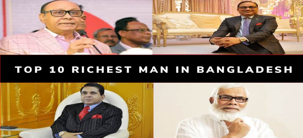 Top 10 Richest Man in Bangladesh with Pictures